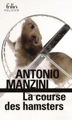 Vente EBooks : La course des hamsters  - Antonio Manzini