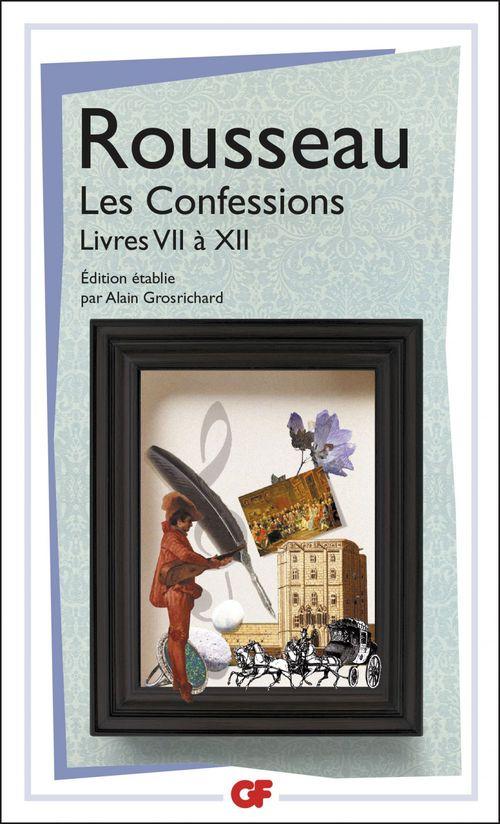 Les confessions t.2 ; livres VII à XII