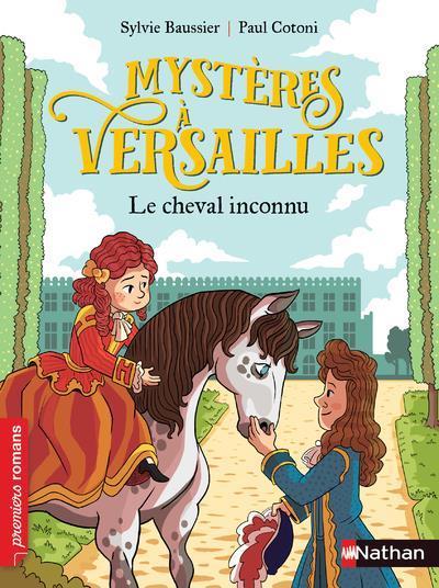 mystères à Versailles ; le cheval inconnu