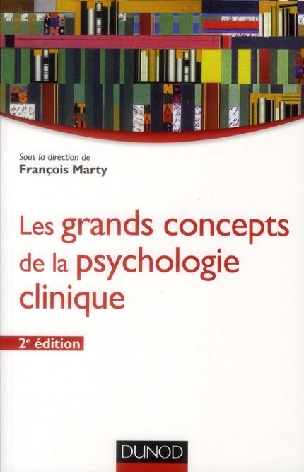 Les grands concepts de la psychologie clinique (2e édition)