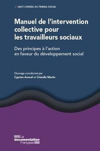 Manuel de l'intervention collective pour les travailleurs sociaux ; développement social : des principes à l'action