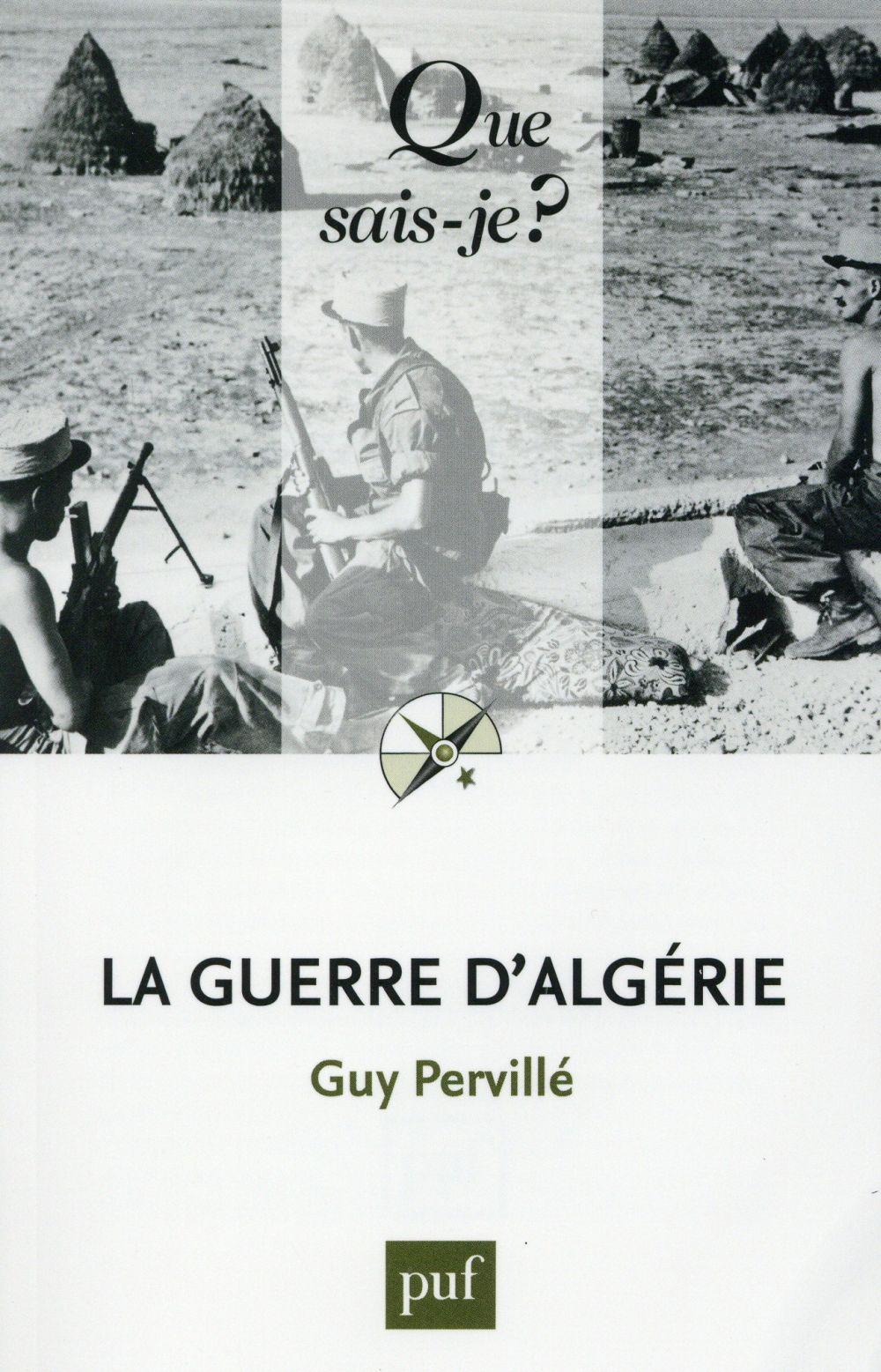 Pervillé Guy - LA GUERRE D'ALGERIE