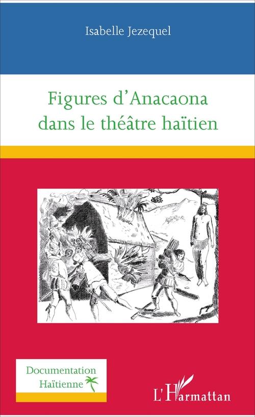 Figures d'Anacaona dans le théatre haïtien