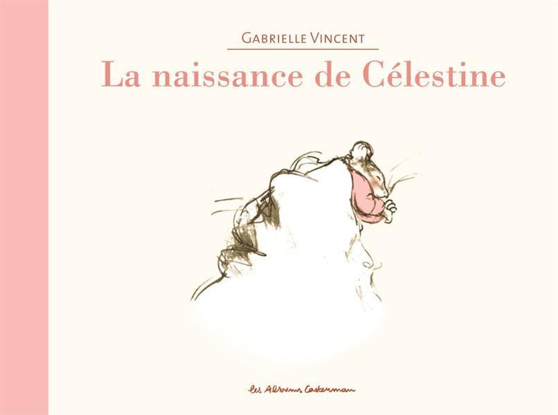 Ernest et Célestine ; la naissance de Célestine