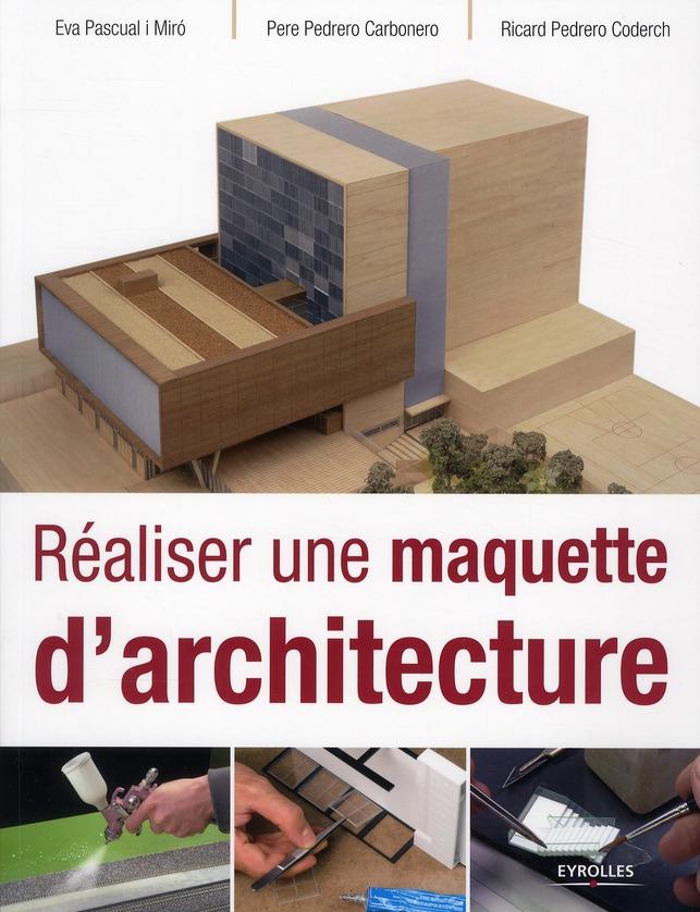 Realiser Une Maquette D'Architecture