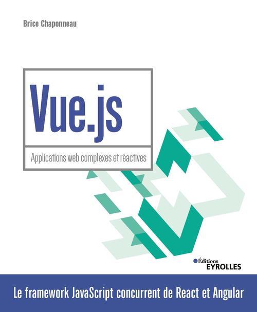 Vue.js - Applications web complexes et réactives