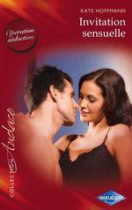 Vente EBooks : Invitation sensuelle  - Kate Hoffmann