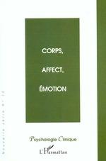 Corps, affect, émotion  - Olivier, Douville, - Jean-Michel, Hirt,