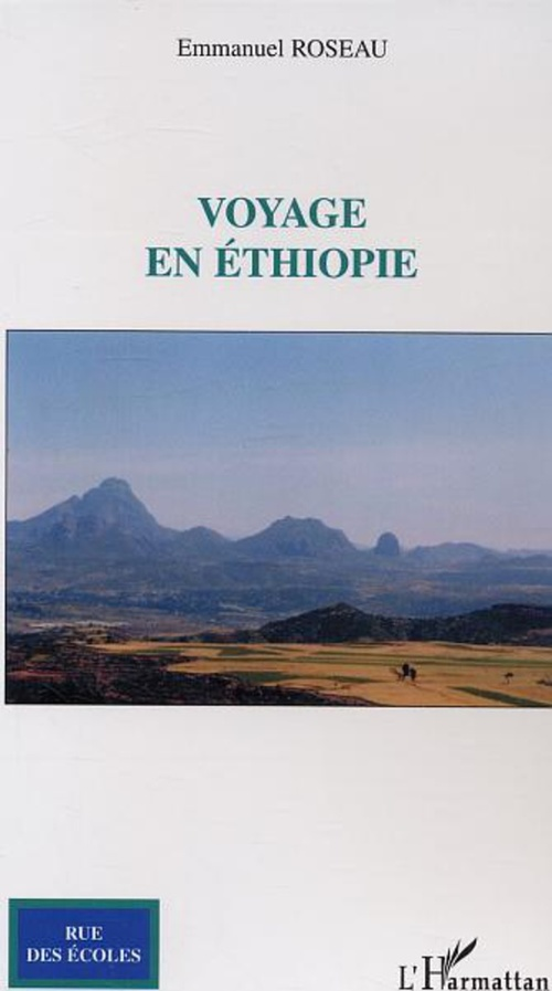 Voyage en Ethiopie  - Emmanuel Roseau