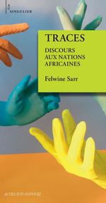 Vente EBooks : Traces ; discours aux nations africaines  - Felwine Sarr