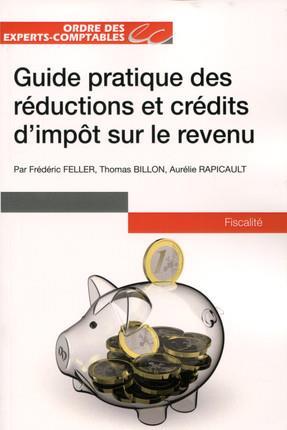 Guide pratique des réductions et crédits d'impôt sur le revenu