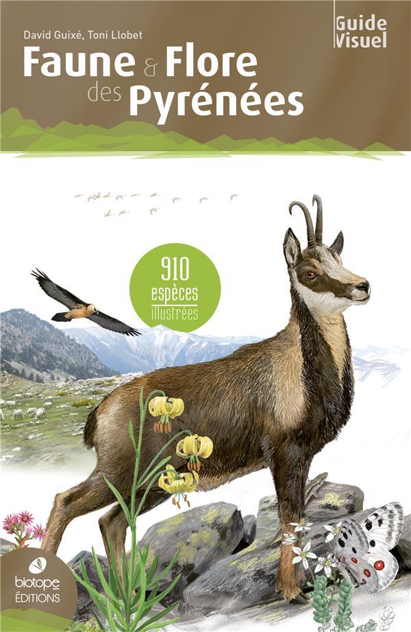 Faune et flore des Pyrénées ; 910 espèces illustrées