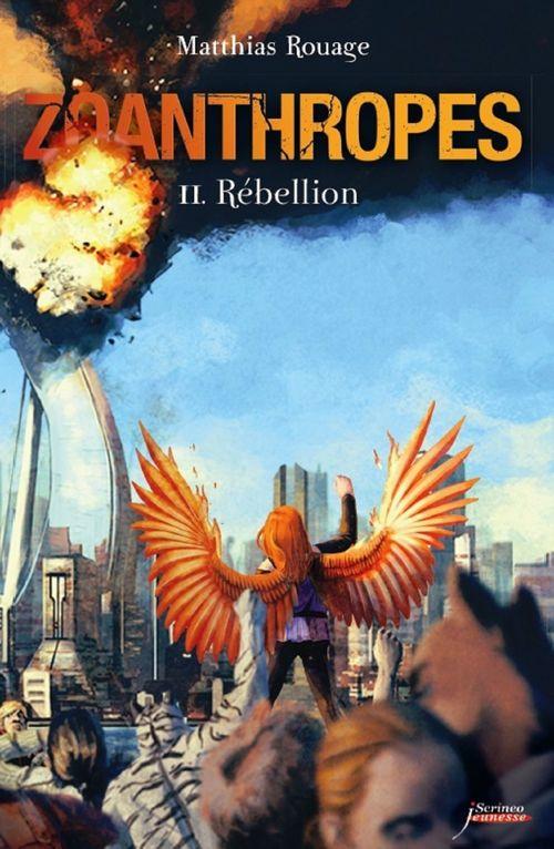Zoanthropes - tome 02 : Rébellion