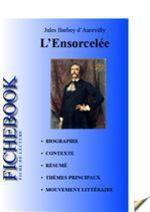 Vente Livre Numérique : Fiche de lecture L'Ensorcelée  - Jules Barbey d'Aurevilly
