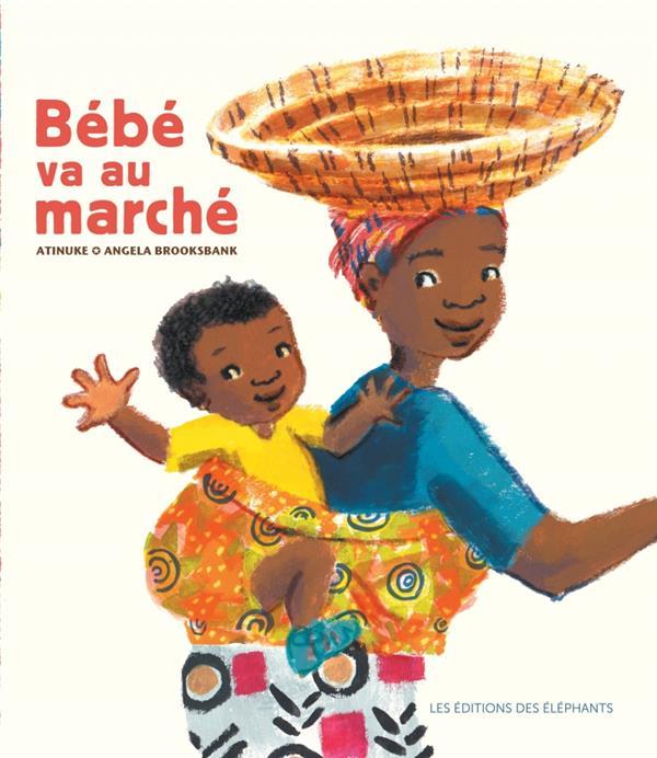 BEBE VA AU MARCHE ATINUKE/BROOKSBANK