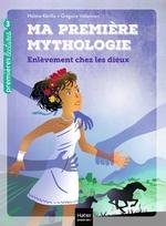 Vente EBooks : Ma première mythologie - L'enlèvement chez les dieux CP/CE1 6/7 ans  - Hélène Kérillis