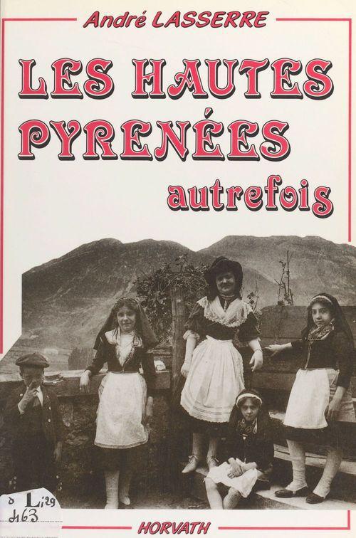 Les hautes-pyrenees autrefois