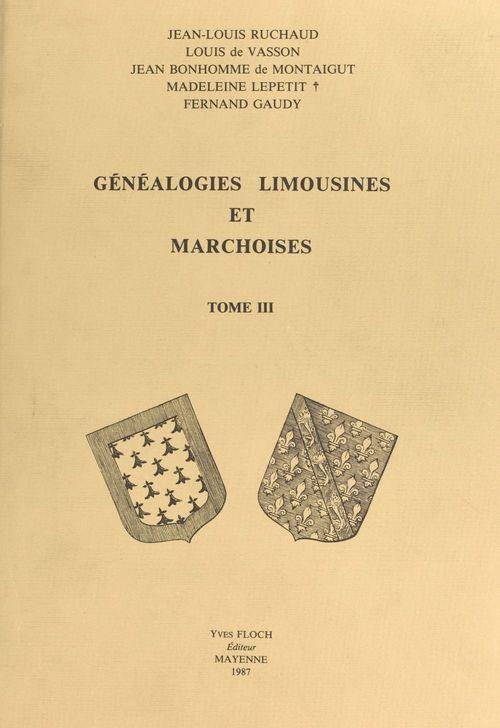 Généalogies limousines et marchoises (3)