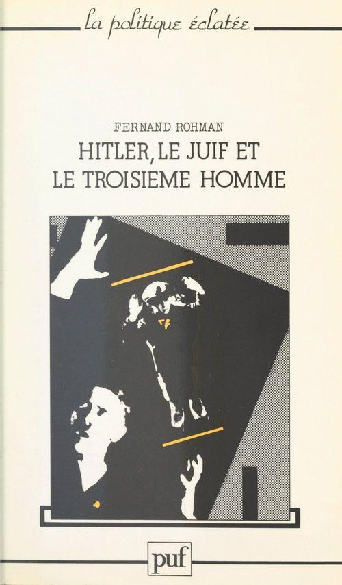 Hitler, le Juif et le troisième homme