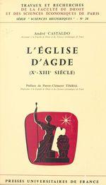 Vente EBooks : L'église d'Agde (Xe-XIIIe siècle)  - André Castaldo