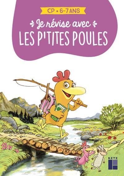 les P'tites Poules ; je révise aves les p'tites poules : CP : 6/7 ans (édition 2021)
