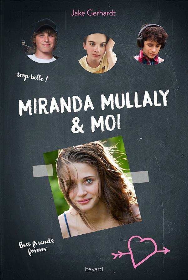 Miranda Mullaly & moi T.1