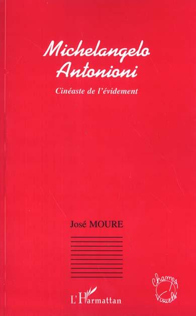 Michelangelo antonioni - cineaste de l'evidemment