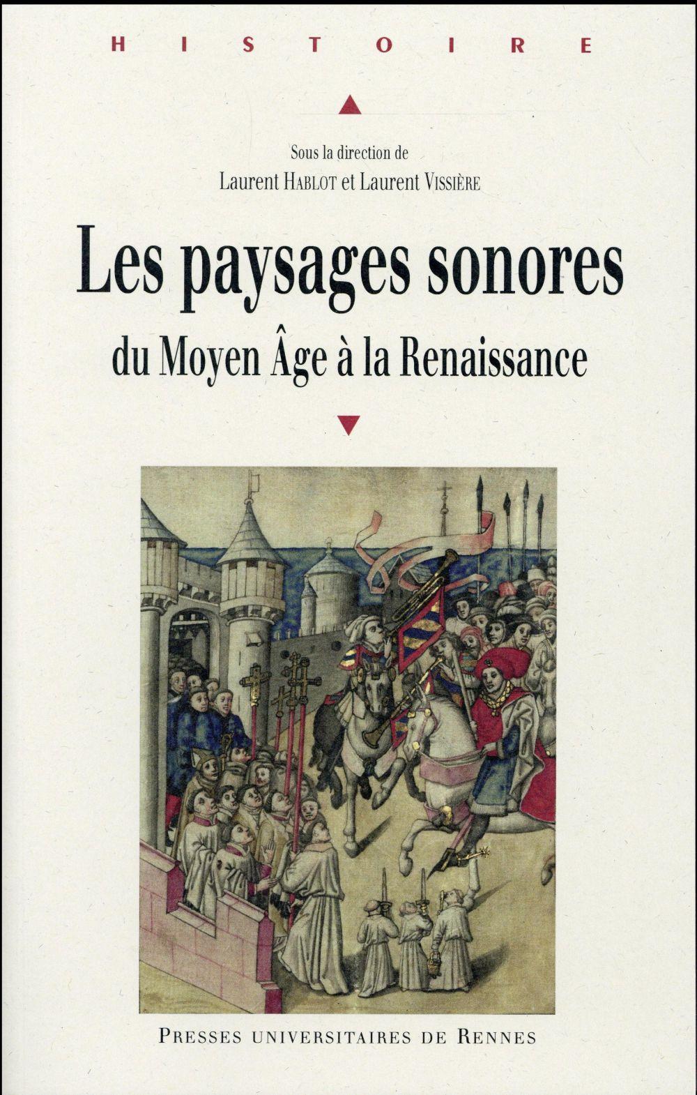 Les paysages sonores ; du Moyen Age à la Renaissance