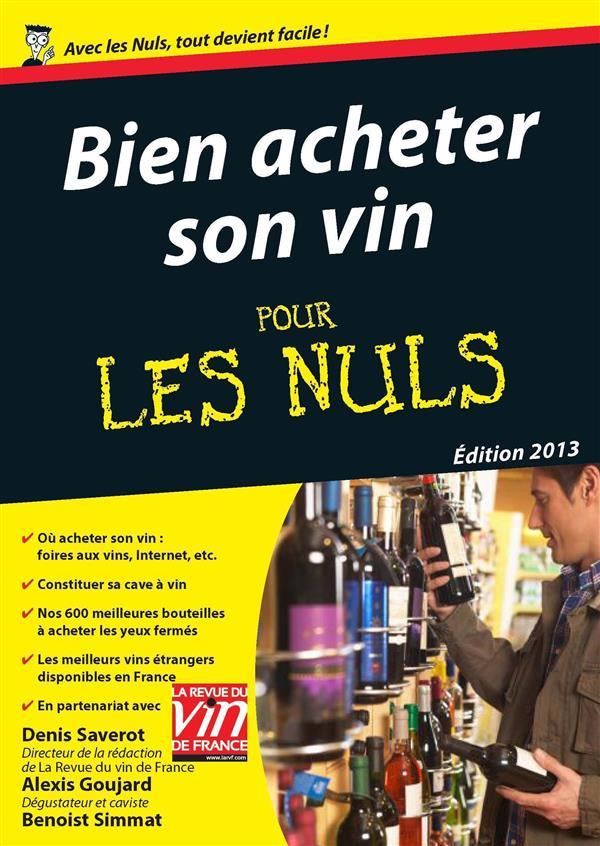 bien acheter son vin pour les nuls (édition 2013)
