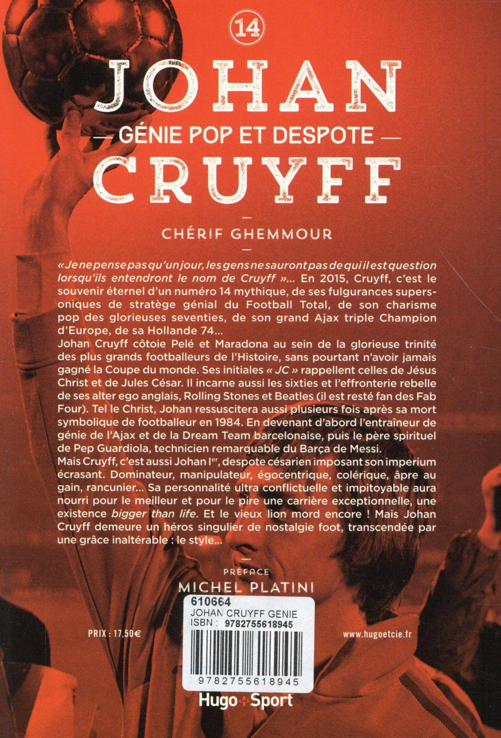 Johan Cruyff ; génie pop et despote