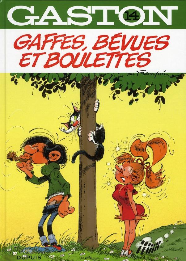 Gaston T.14 ; Gaffes, Bevues Et Boulettes