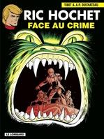 Ric Hochet - tome 38 - Face au crime  - Duchâteau - A.P. Duchâteau