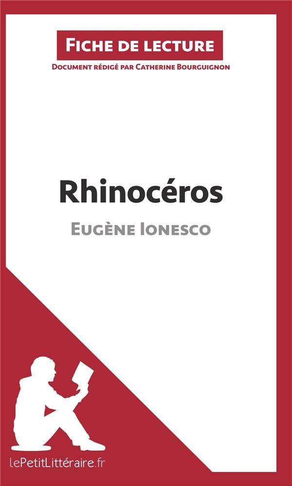 Fiche de lecture ; rhinocéros d'Eugène Ionesco ; fiche de lecture ; résumé complet et analyse détaillée de l'½uvre