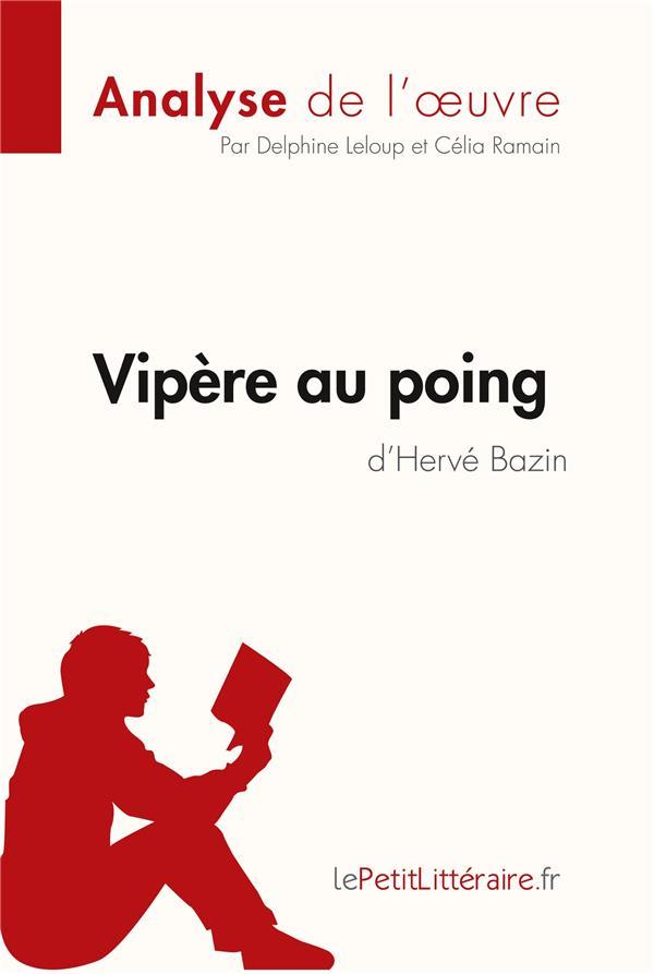 Vipère au poing d'Hervé Bazin