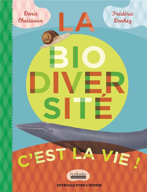 La Biodiversite, C'Est La Vie !