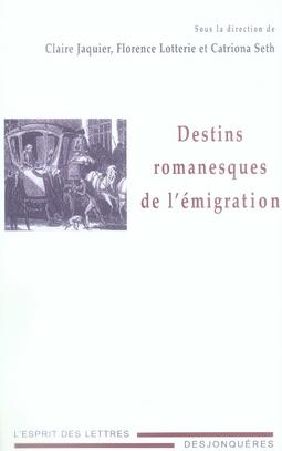Destins romanesques de l'émigration