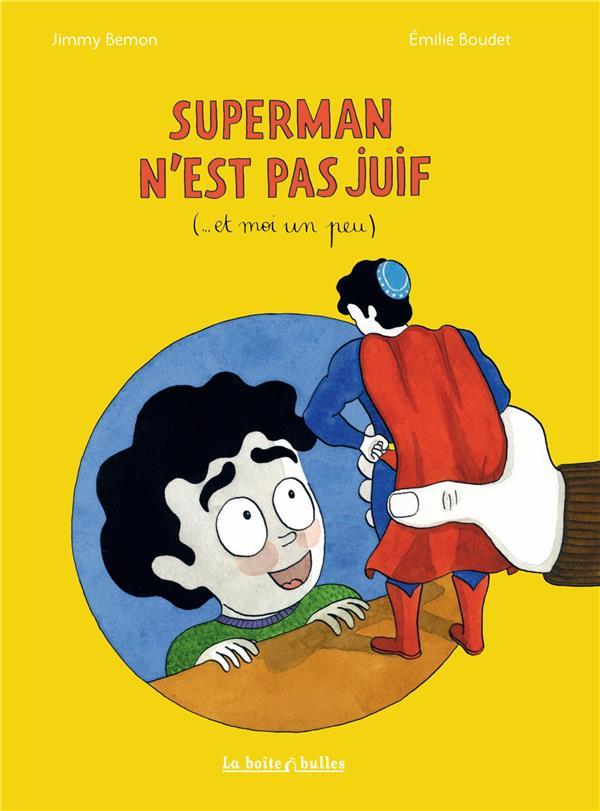 Superman n'est pas juif (... et moi un peu)