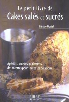 Le Petit Livre De Cuisine; De Cakes Sales Et Sucres