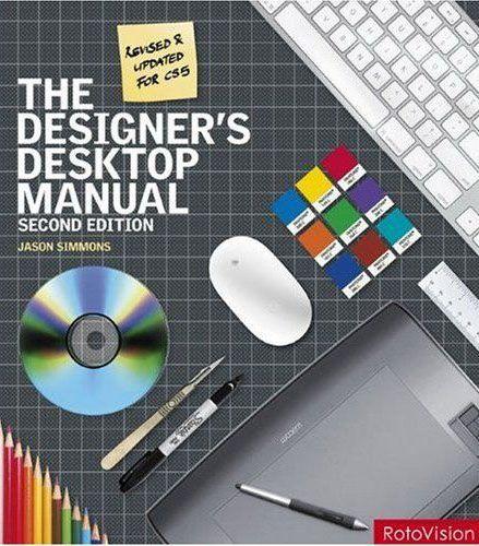 The designer's desktop manual