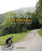 Vente EBooks : La traversée des Pyrénées  - Victor Ferreira - Jérôme Yager - Jules Clamens