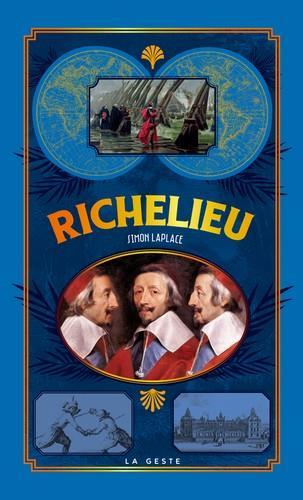 Petite histoire ; Richelieu