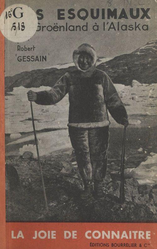 Les Esquimaux, du Groënland à l'Alaska