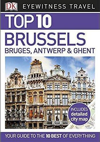 TOP 10 ; Brussels, Bruges, Antwerp & Ghent