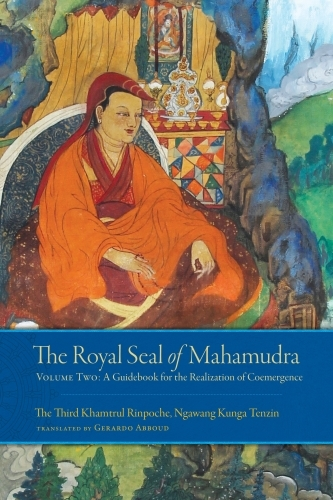 The Royal Seal of Mahamudra, Volume Two
