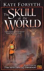 Vente Livre Numérique : The Skull of the World  - Kate Forsyth