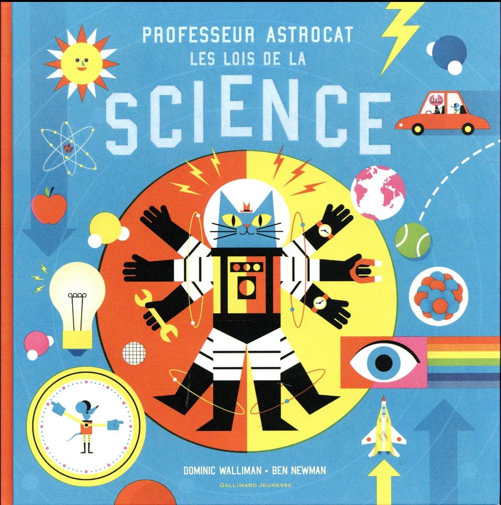Professeur Astrocat ; les lois de la science