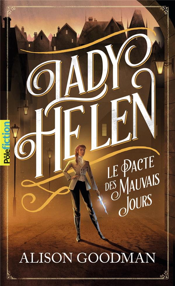 Lady Helen T.2 ; le pacte des mauvais jours
