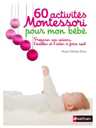 60 Activites Montessori Pour Mon Bebe