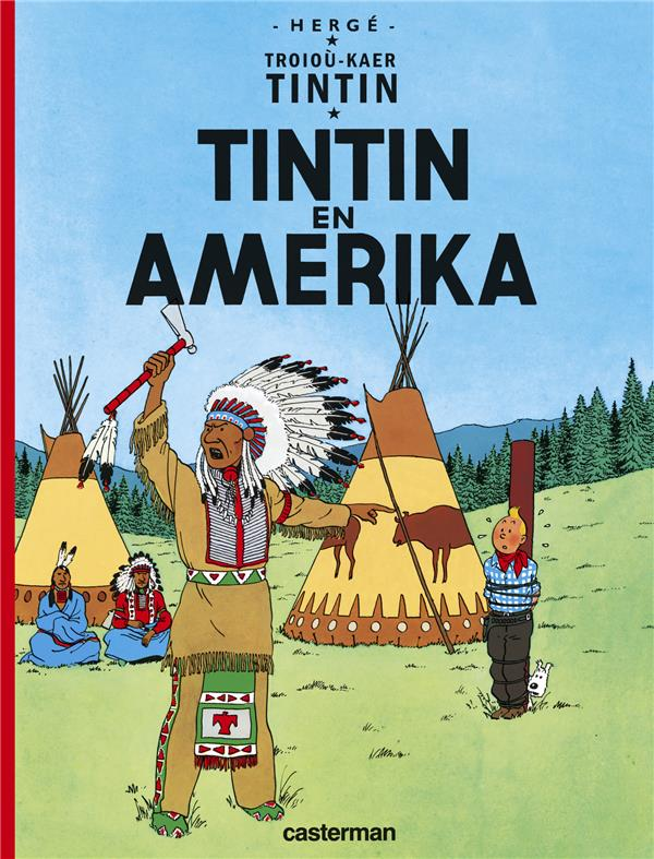 Troioù-kaer Tintin t.1 ; Tintin en Amerika