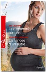 Vente EBooks : Une scandaleuse héritière - La fiancée d'un autre  - Day Leclaire - Jennifer LaBrecque